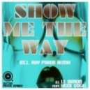 DJ Le Baron Feat. Heidi Vogel  - Show Me The Way (Ray Paxon Remix)