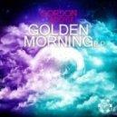 Gordon & Doyle - Golden Morning (Original Mix)