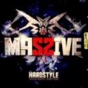 Hardstyle Masters - Massive (Hardstyle Edition 01)