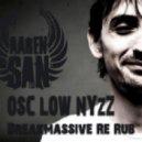 Aaren San  - Osc Low Nyzz (Breakmassive Re Rub)