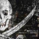 Mario Piu, Francesco Bertelli - Corsair (Tony Kairom Remix)
