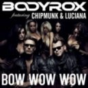 Bodyrox Feat. Chipmunk & Luciana - Bow Wow Wow (Mike Delinquent Project Remix)