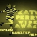 Katy Perry   - Wide Awake (Takman Remix)