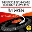 The Groove Technicians Feat. Jerry Mims - I'm Taken (The Soul Creative Remix)