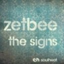 Zetbee - The Sign (Magician's Touch Mix)