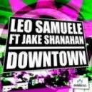 Jake Shanahan, Carl Nunes, Leo Samuele - Downtown feat. Jake Shanahan (Carl Nunes Remix)