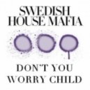 Swedish House Mafia - Don't You Worry Child (Dennis Cekan Instrumental Remake)