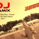 J-Trick & The Disco Boys - Around The World (DJ Famix Remix 2012)