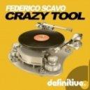 Federico Scavo - Crazy Tool (Paride Saraceni & Dema Remix)