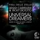 Ricky Diciotto & Kenny Carpenter, Wendy Lewis - Universal Dreamers (Mark Di Meo & Tony Loreto Remix)