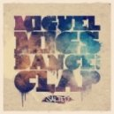 Miguel Mgs - Dance & Clap (Low Down Disco Mix)
