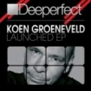 Koen Groeneveld - Launched (Original Mix)