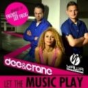 Dee & Crane - Let The Music Play (Jay Frog`s Keep The Groove Remix Edit)