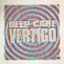 Deep Care - Vertigo (Extended Mix)