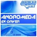 Ex-Driver - Andromeda (Abstract Vision Remix)