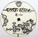 Duff Disco - Fame