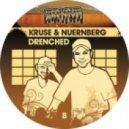 Kruse & Nuernberg - Drenched (Original Mix)