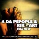 4 Da People & Rik-Art - Build Me Up (Expanded People Mix)