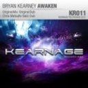 Bryan Kearney - Awaken (Chris Metcalfe Nailz Dub)