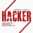 George Acosta - Hacker (Droid Beats Remix)