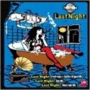 FreeFreaks - Last Night (Disco Funk Mix)