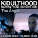 Kidulthood - Opening Theme - Darkforce Dub (E-Sassin Remix)