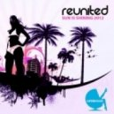 Reunited - Sun Is Shining (Funkerman Live 2012 Mix)