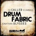 So Called Scumbags & Jonathan Ulysses - Drum Fabric (D.O.N.S. & Mat Holtmann Remix)