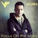 V I F - Focus On The Main (Original Mix)