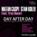Stan Kolev, Matan Caspi, Kash Trivedi - Day After Day Feat. Troy Denari (Kash Trivedi Remix)