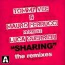 Tommy Vee, Luca Guerrieri, Josh Feedblack, Mauro Ferrucci - Sharing (Josh Feedblack Remix)