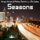 Sergey Stress & Mickey Martini feat. Mix'Usha - Seasons (Zolotoy & Dj Macbras remix) (Radio Edit)
