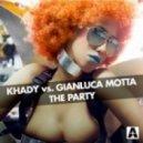 Khady & Gianluca Motta - The Party (Paolo Aliberti & Gianluca Motta House Mix)