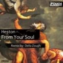 Heston - From Your Soul (Original Mix)
