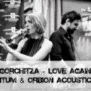Gorchitza - Love Again (Quantum & Orbion Acoustic Mix)