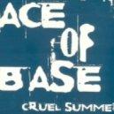 Ace of Base - Cruel Summer (Dj Squeeze Remix)