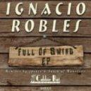 Ignacio Robles - Ain't Broke (4peace Remix)