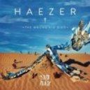 Haezer  - Fire Walk With Me (Original MIx)