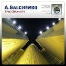 A Galchenko - Burning (Original Mix)