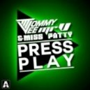 Tommy Vee, Mr. V, Miss Patty, Antonio Belcastro - Press Play (Antonio Belcastro Remix)