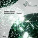 Ruben Pinho - Echte Liebe (Original Mix)