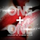 Loverush UK!, Maria Nayler - One & One 2012 (Instrumental Remix)
