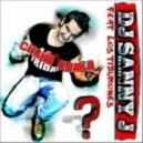 DJ Sanny J Feat Los Tiburones - Chaka Chaka (D@niele Remix)