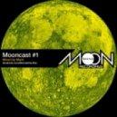 Mack - Mooncast #1