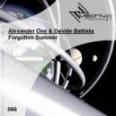 Alexander One & Davide Battista - Forgotten Summer (Original Mix)