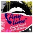 Oliver Twizt & Mr Wilson - Anytime (Chardy Remix)