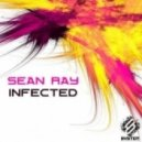 Sean Ray - Infected (Deepfunk Remix)
