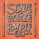Style Of Eye, Gina Turner - Ray Dee Oh Feat. Gina Turner (FM Mix)