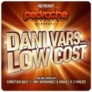 Dani Vars  -  Low Cost (Christian Baez Remix)
