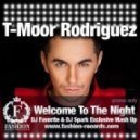 T-Moor Rodriguez - Welcome To The Night (DJ Favorite & DJ Spark Exclusive Mash Up)